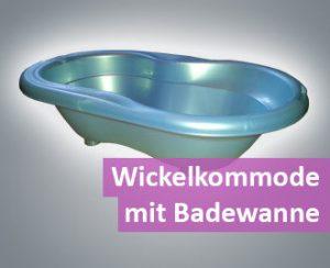 Wickelkommode mit Badewanne