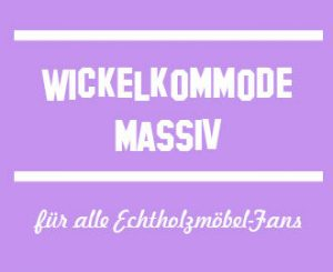 Wickelkommode Massiv